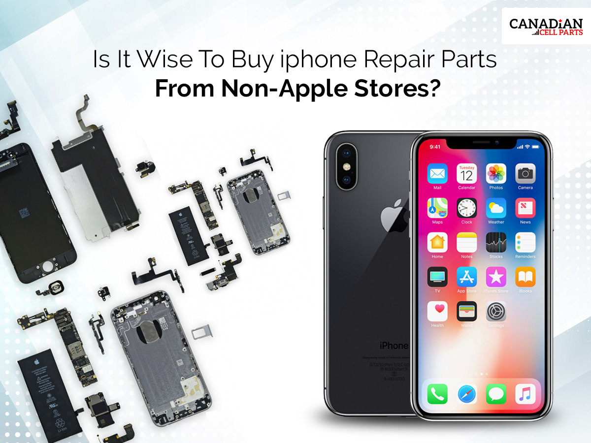 Is It Wise To Buy iphone Repair Parts From Non-Apple Stores?